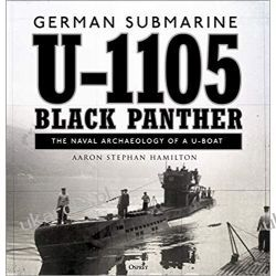 German submarine U-1105 Black Panther The naval archaeology of a U-boat