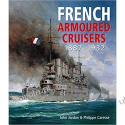 French Armoured Cruisers 1887-1932 Historyczne