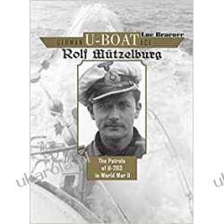 German U-Boat Ace Rolf Mützelburg Literatura piękna, popularna i faktu