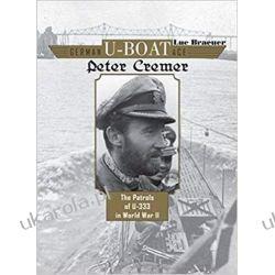 German U-Boat Ace Peter Cremer Literatura piękna, popularna i faktu