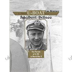 German U-Boat Ace Adalbert Schnee Literatura piękna, popularna i faktu