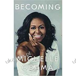 Becoming Michelle Obama Literatura piękna, popularna i faktu