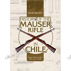 History of the Mauser Rifle in Chile