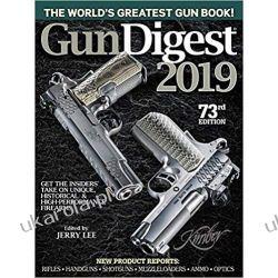 Gun Digest 2019 73rd Edition Książki i Komiksy