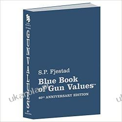40th Edition Blue Book of Gun Values