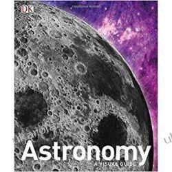 Astronomy A Visual Guide Kalendarze ścienne
