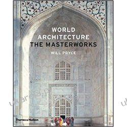 World Architecture: The Masterworks Poradniki i albumy
