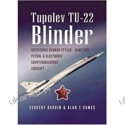 Tupolev Tu-22 Blinder Poradniki i albumy