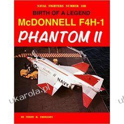 Birth of a Legend McDonnell F4H-1 Phantom II Poradniki i albumy