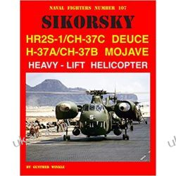 Sikorsky Hr2s-1/Ch-37c Deuce H-37a/Ch-37b Mojave Heavy-Lift Helicopter (Naval Fighters) Pozostałe