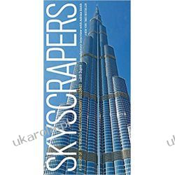 Skyscrapers A History of the World's Most Extraordinary Buildings -- Revised and Updated Po angielsku