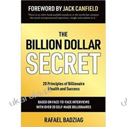 The Billion Dollar Secret 20 Principles of Billionaire Wealth and Success Po angielsku