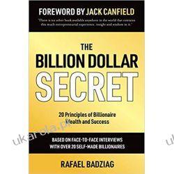 The Billion Dollar Secret 20 Principles of Billionaire Wealth and Success Pozostałe