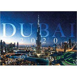 Dubai 2020 Calendar Dubai and the United Arab Emirates  Kalendarze książkowe