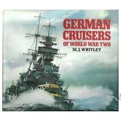 German Cruisers of World War Two Marynistyka, żeglarstwo