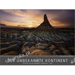 Der unbekannte Kontinent - Edition Alexander von Humboldt Kalender 2020 Naturwunder Europas Calendar naturalne cuda