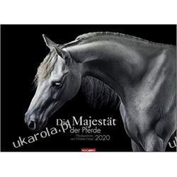 Kalendarz The majesty of the horses calendar 2020 Konie