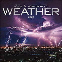 Kalendarz Wild & Wonderful Weather 2020 Calendar Kalendarze ścienne