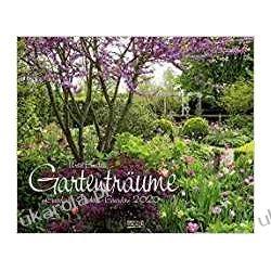 Kalendarz Piękne Ogrody 2020 Gardens Calendar