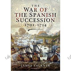 War of Spanish Succession 1701-1714 Historyczne