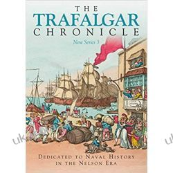 The Trafalgar Chronicle: New Series 3 Historyczne
