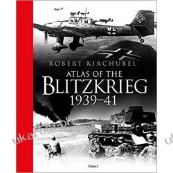 Atlas of the Blitzkrieg: 1939–41 Historyczne