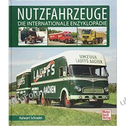 Nutzfahrzeuge Die internationale Enzyklopädie Poradniki i albumy
