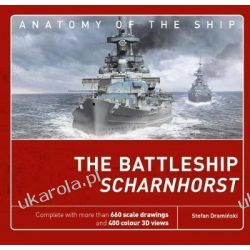 The Battleship Scharnhorst Anatomy of the Ship