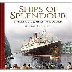 Ships of Splendour: Passenger Liners in Colour Lotnictwo
