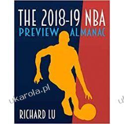 The 2018-19 NBA Preview Almanac Sport, forma fizyczna