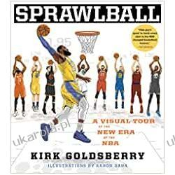 Sprawlball: A Visual Tour of the New Era of the NBA Sport, forma fizyczna