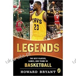 Legends: The Best Players, Games, and Teams in Basketball Sport, forma fizyczna