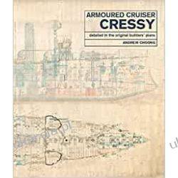 Armoured Cruiser Cressy: Detailed in the Original Builders' Plans