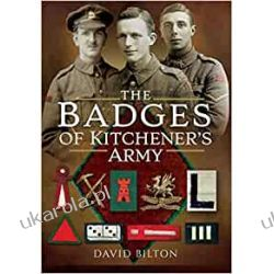 The Badges of Kitchener's Army Historyczne