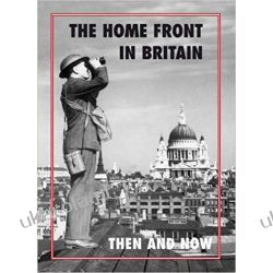 The Home Front in Britain Then and Now  Kalendarze ścienne
