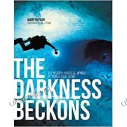 The Darkness Beckons: The History and Development of World Cave Diving Sport, forma fizyczna
