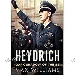 Heydrich: Dark Shadow of the SS Pozostałe