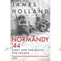 Normandy '44: D-Day and the Battle for France Politycy