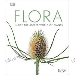Flora: Inside the Secret World of Plants  Przyroda, krajobrazy