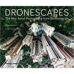 Dronescapes: The New Aerial Photography from Dronestagram Kalendarze ścienne