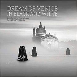 Dream of Venice in Black and White (Dream of Venice Series) Pozostałe