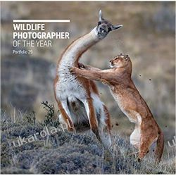 Wildlife Photographer of the Year: Portfolio 29 Fotografia, edycja zdjęć
