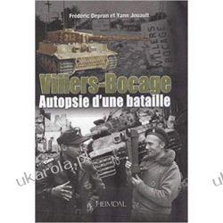 Villers-Bocage: Au cœur de la bataille Kalendarze ścienne