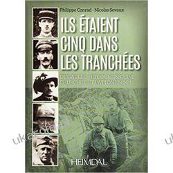 Ils étaient cinq dans les tranchées: Hitler-Mussolini-Churchill-Patton-de Gaulle Pozostałe