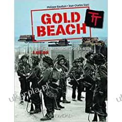 Gold Beach: de Vers Sur Mer À Arromanches, 6 Jun 1944