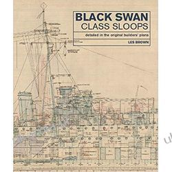 Black Swan Class Sloops Detailed in the Original Builders Plans