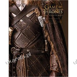 Game of Thrones: The Costumes: The official costume design book of Season 1 to Season 8 Książki i Komiksy