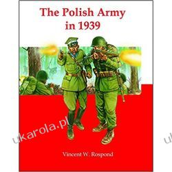 The Polish Army in 1939 Historyczne