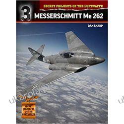 Messerschmitt Me 262 (Secret Projects of the Luftwaffe