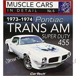 1973-1974 Pontiac Trans Am Super Duty: In Detail No. 6